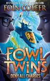 Deny All Charges (The Fowl Twins, Book 2) (eBook, ePUB)