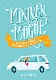 Minivan Mogul (eBook, ePUB)