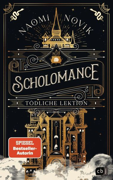 Tödliche Lektion / Scholomance Bd.1
