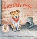 A Dog Called Ruffy
