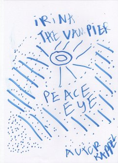 Irina /The Peace Eye (eBook, ePUB) - Kappel, Kolja