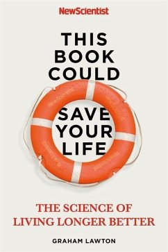 This Book Could Save Your Life - New Scientist;Lawton, Graham