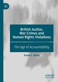 British Justice, War Crimes and Human Rights Violations