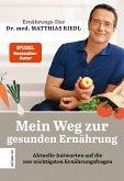 Mein Weg zur gesunden Ernährung (eBook, ePUB)