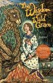 The Wisdom of Wild Grace (eBook, ePUB)