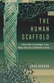 Human Scaffold