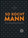 So kocht Mann (eBook, ePUB)