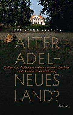 Alter Adel - neues Land? (eBook, ePUB) - Langelüddecke, Ines