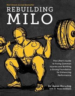 Rebuilding Milo - Horschig, Aaron