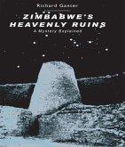 Zimbabwe's heavenly ruins (eBook, ePUB)