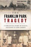The Franklin Park Tragedy (eBook, ePUB)