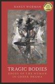 Tragic Bodies (eBook, ePUB)