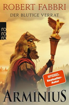 Arminius. Der blutige Verrat / Vespasian Bd.10 - Fabbri, Robert