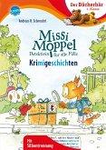 Missi Moppel. Krimi-Geschichten