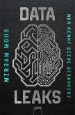 Wer kennt deine Gedanken? / Data Leaks Bd.2