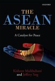 The ASEAN Mircale: A Catalyst for Peace