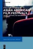 Asian American Film Festivals (eBook, ePUB)