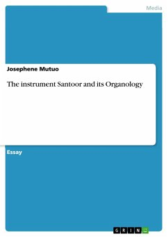 The instrument Santoor and its Organology (eBook, PDF)