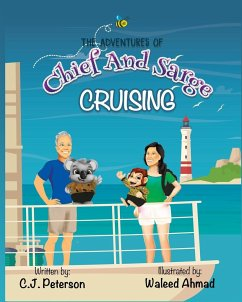 Cruising (Adventures of Chief and Sarge, Book 1): The Adventures of Chief and Sarge, Book 1 - Peterson, C. J.