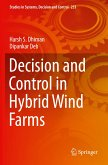 Decision and Control in Hybrid Wind Farms