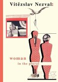 Woman in the Plural: Verse, Diary Entries, Poetry for the Stage, Surrealist Experiments