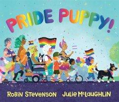 Pride Puppy! - Stevenson, Robin