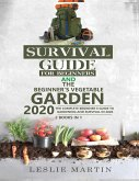 Survival Guide for Beginners AND The Beginner's Vegetable Garden 2020