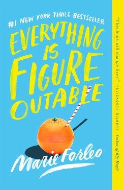 Everything Is Figureoutable - Forleo, Marie