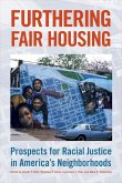 Furthering Fair Housing: Prospects for Racial Justice in America's Neighborhoods