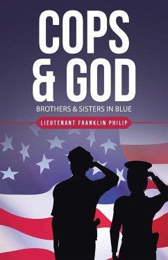 Cops & God