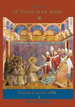 The Life of St. Francis of Assisi - Chalippe, Candide