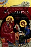 John Among the Apocalypses: Jewish Apocalyptic Tradition and the 'Apocalyptic' Gospel