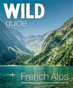 Wild Guide French Alps - Webster, Paul