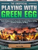 The Unofficial Playing With Big Green Egg