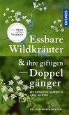 Essbare Wildkräuter und ihre giftigen Doppelgänger (eBook, ePUB)