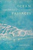Ocean Passages: Navigating Pacific Islander and Asian American Literatures