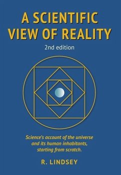 A Scientific View of Reality 2nd edition - Lindsey, Robin