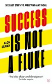 Success is Not a Fluke (eBook, ePUB)
