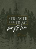 Strength for Today for Men Ziparound Devotional: 365 Devotions