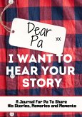 Dear Pa. I Want To Hear Your Story