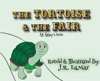 The Tortoise and the Fair: An Aesop's fable