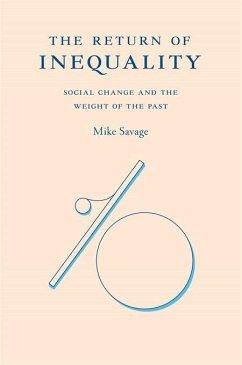 The Return of Inequality - Savage, Mike