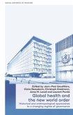 Global health and the new world order (eBook, ePUB)