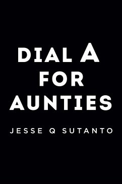 Dial a for Aunties - Sutanto, Jesse Q.