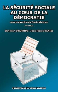 La sécurité sociale au coeur de la démocratie