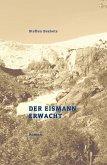 Der Eismann erwacht (eBook, ePUB)
