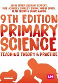 Primary Science: Teaching Theory and Practice (eBook, PDF)