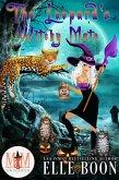 The Leopard's Witchy Mate: Magic and Mayhem Universe (The Mayhem Crew, #1) (eBook, ePUB)