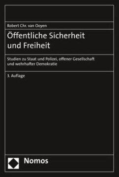 Öffentliche Sicherheit und Freiheit - van Ooyen, Robert Chr.