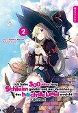 Ich habe 300 Jahre lang Schleim getötet und aus Versehen das höchste Level erreicht Light Novel 02